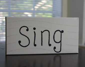 """Glittered """"Sing"""" Canvas"""