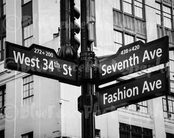 Photography West 34th St & 7th Ave. Fashion Ave Street Sign NYC Black and White Fine Art Print Home Wall Decor New York City