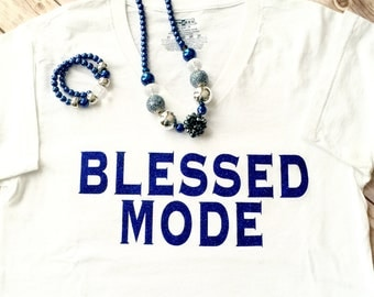 FREE SHIPPING!!! Blessed Mode T-Shirt
