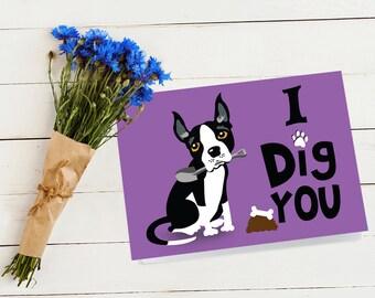 I Dig You Printable Card, Funny Dog Downloadable Card, I Like You Card
