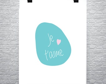 Je t'aime, Print, Printable, Love, I love you, Digital Art, Quotes
