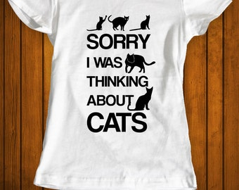 I was thinking about cats funny t-shirt tee shirt tshirt Christmas family cat shirt cat lover shirt cats animals animal lover women's cool