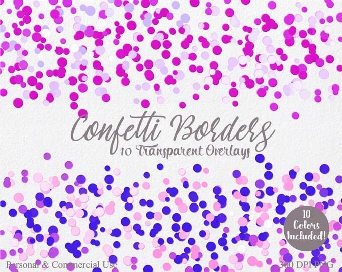 PARTY CONFETTI BORDERS Clipart Commercial Use Clip art 10 Confetti Overlays Purple Pink Blue Confetti Birthday Wedding Invitation Clipart