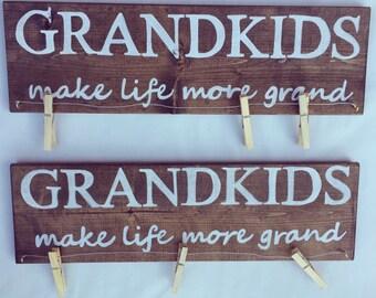 Wood Grandkids Make Life Grand Sign