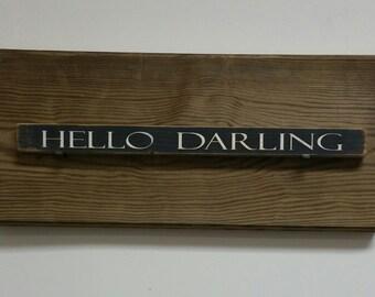Hello Darling shelf decor