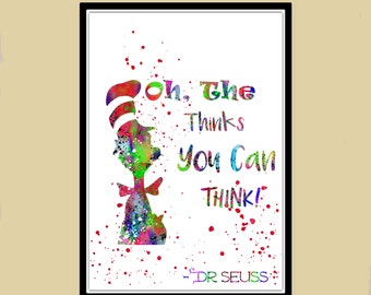 Dr Seuss inspired, Cat in the hat, Dr Seuss Quote, watercolor print, Nursery, Kids Room Decor (1511b)
