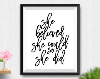 Printable She Believed She Could So She Did Wall Art, Inspirational Quote Women Gift For Wife Wall Art Motivational Quote (Stck388)