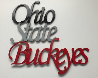 Ohio State Buckeyes word cut out. Buckeyes script wood cut out with painted words. Ohio State Buckeyes wall art. Buckeyes fan.