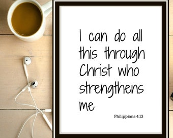 I Can Do All Things Through Christ Who Strengthens Me, Printable Poster, Philippians 4:13, Bible Verse, Christian Poster, Scripture Print