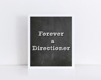 One Direction Printable, Forever a Directioner Printable, Directioner, Harry Styles, 1D, One Direction Instant Download