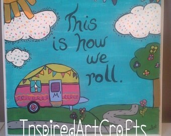 "11x14 Canvas Painting ""This is How We Roll"""