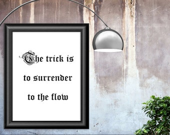 """Phish Poster Printable, """"The trick is to surrender to the flow"""" - Song Lyric Art - Instant Download"""