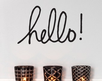 Hello - Vinyl Wall Decal Quote