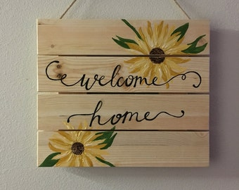 Sunflower Welcome Home Sign