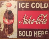 Tin Sign Vintage Ice Cold Nuka-Cola Sold Here
