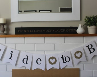 Bride to Be banner/bunting