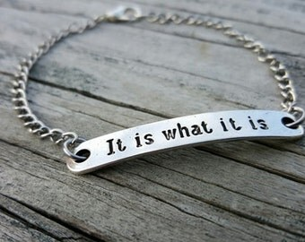 It Is What It Is Bracelet - Simple Bracelet