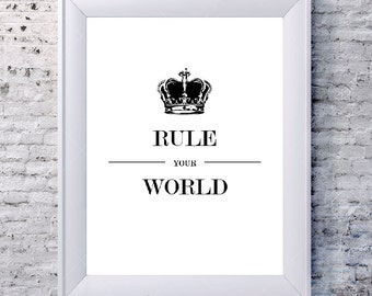 Rule Your World - Downloadable Print