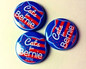 Cats for Bernie 1in Buttons - set of 3 Bernie Sanders pins