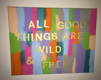 Wild and free canvas