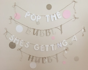 Pop The Bubbly She's Getting A Hubby Banner. Pop the Bubbly Banner. Bridal Shower Banner. Bachelorette Party Banner.