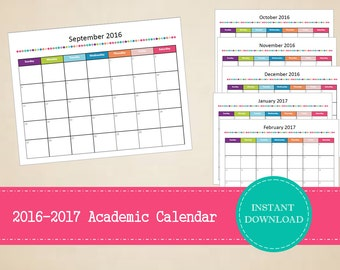 2016-2017 Monthly Academic Calendar - Printable and Editable - INSTANT PDF DOWNLOAD