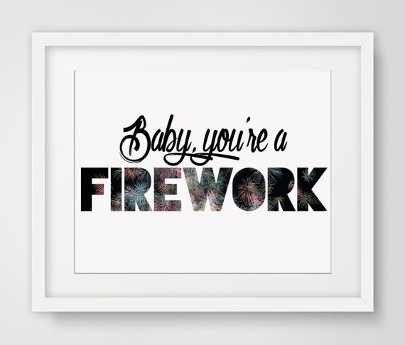 Baby You're A Firework print firework printable women gift motivational wall decor poster printable girls gift inspirational sign art decor