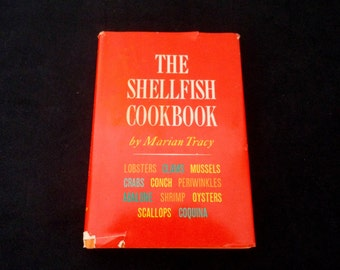 The Shellfish Cookbook by Marian Tracy, Cookbook, Seafood Cookbook