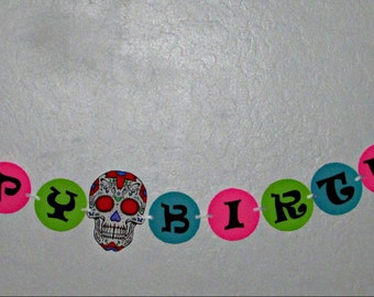 Sugar Skull Birthday Banner