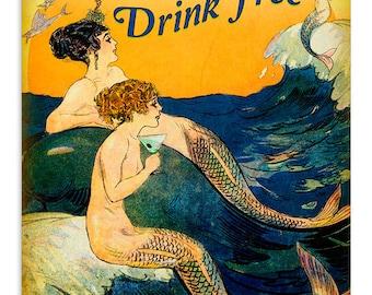 Mermaids Drink Free Vintage Sign