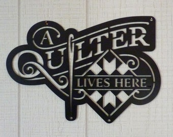 A Quilter Lives Here Sign