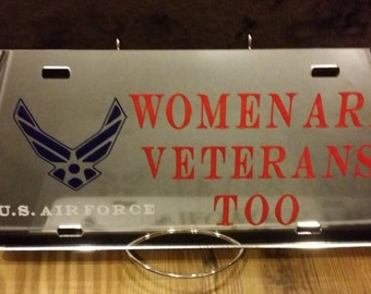 Women are Veterans Too  U.S. Air Force License Plate, ON SALE