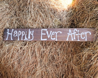 Happily Ever After Wood Sign; Wood Wedding Sign