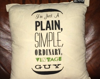 "Vintage at Goodwood ""Plain, Simple, Ordinary, Vintage Guy"" Cushion"