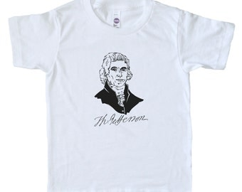 Thomas Jefferson Patriotic Kids Tee Shirt - Boys Clothing - Girls Clothing - Declaration of Independence - President Shirt