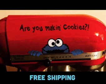 "Cookie Monster Decal ""Are You Makin' Cookies?!"" w/ FREE Shipping Perfect for Kitchenaid Mixer"