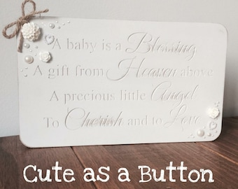 A Baby is a Blessing Plaque