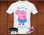 Peppa pig iron on transfer, brother of the Birthday Girl, Peppa pig birthday party shirt iron on transfer, printable file instant download