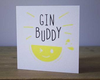 Gin Buddy Birthday Card, Birthday Screen Print Card, Fun Birthday Card, Screen Printed Gin Card, Gin Buddy Card, Gin Buddy Birthday Card