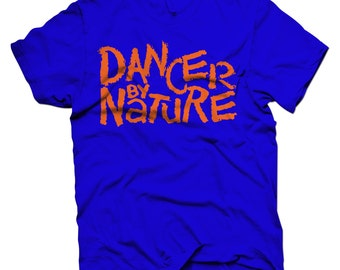 Graphic T Shirt - Dancer by Nature