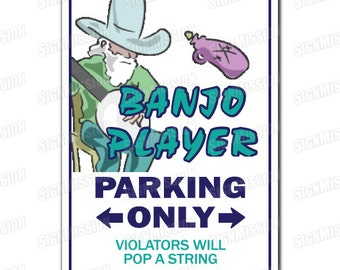 BANJO PLAYER Novelty Sign play music musician country ragtime band gift