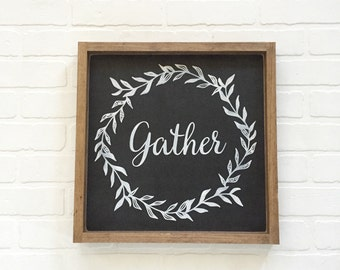 16x16| gather| wood sign| distressed| farmhouse| country| decor| wall art