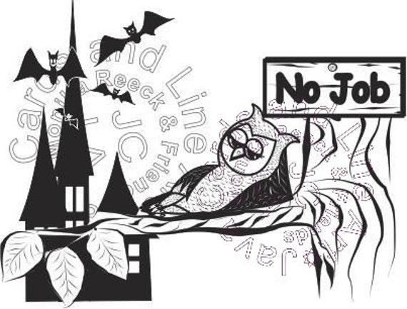 Owl No Job in Halloween Night