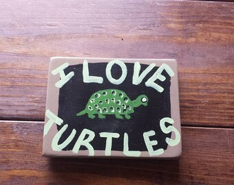 Cute I LOVE TURTLES Art Sign On Reclaimed Wood Outdoors Mancave Love Of Nature Lover Reptile Animal Fish Tank Cage Wall Shelf Home Decor
