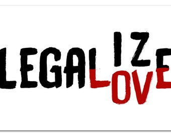 Legalize Love Poster