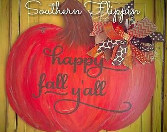 Happy Fall Y'all Pumpkin Door Hanger