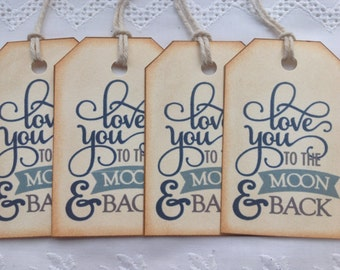 """Vintage Style """"Love you to the moon and back""""Gift Tags Labels Hangtags Pack of 8"""