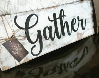 gather sign | etsy