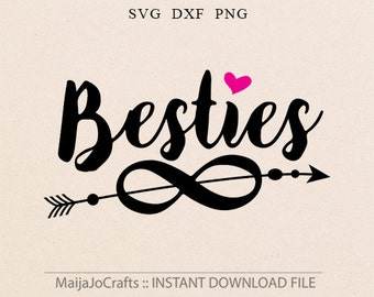 Besties SVG, DXF, png Files for Cutting Machines Cameo or Cricut - Sister Svg, Friends Svg, Mamas girl svg, Girl svg files Cricut files