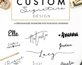 Custom Signature Design // Blog Design // Wordpress // Blogger